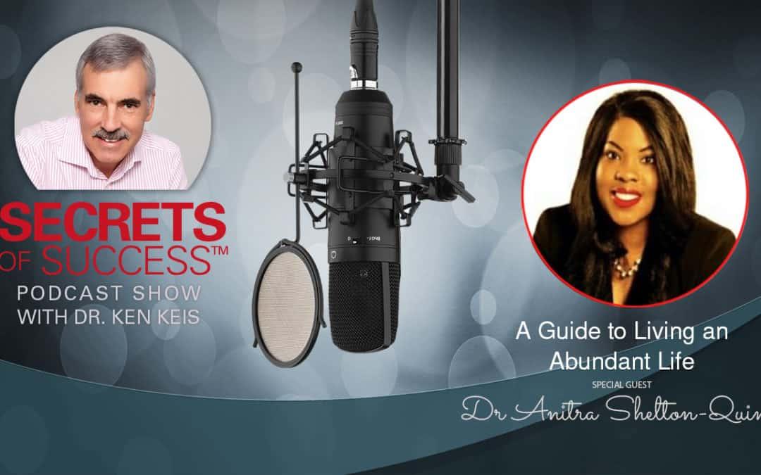 A Guide to Living an Abundant Life | Dr. Anitra Shelton-Quinn