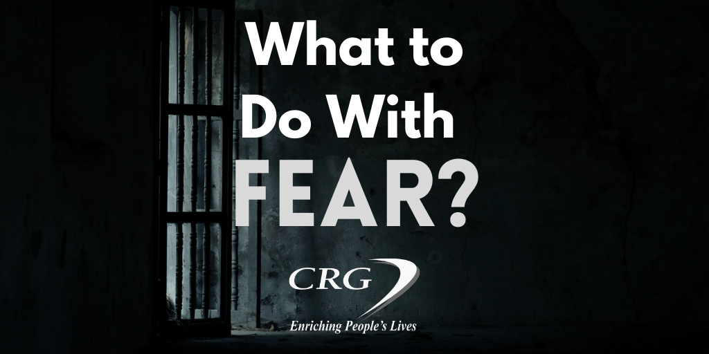 What to Do With Fear?