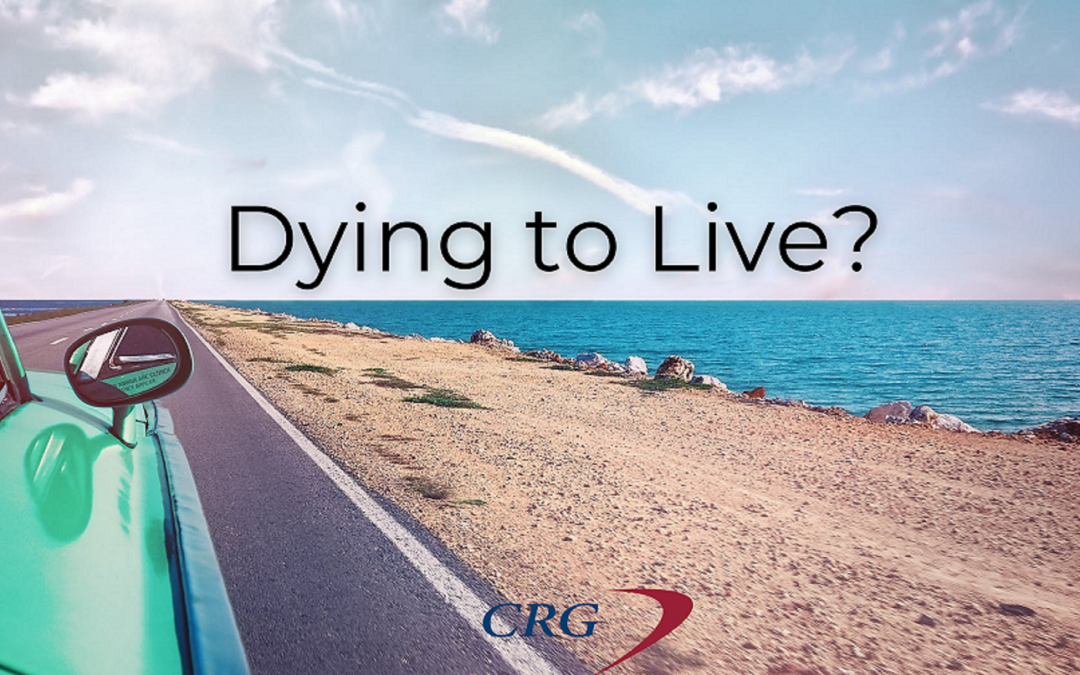 Are you Dying to Live?