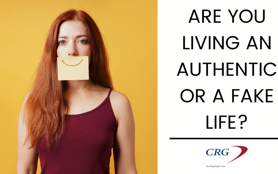 Are You Living an Authentic or a Fake Life?